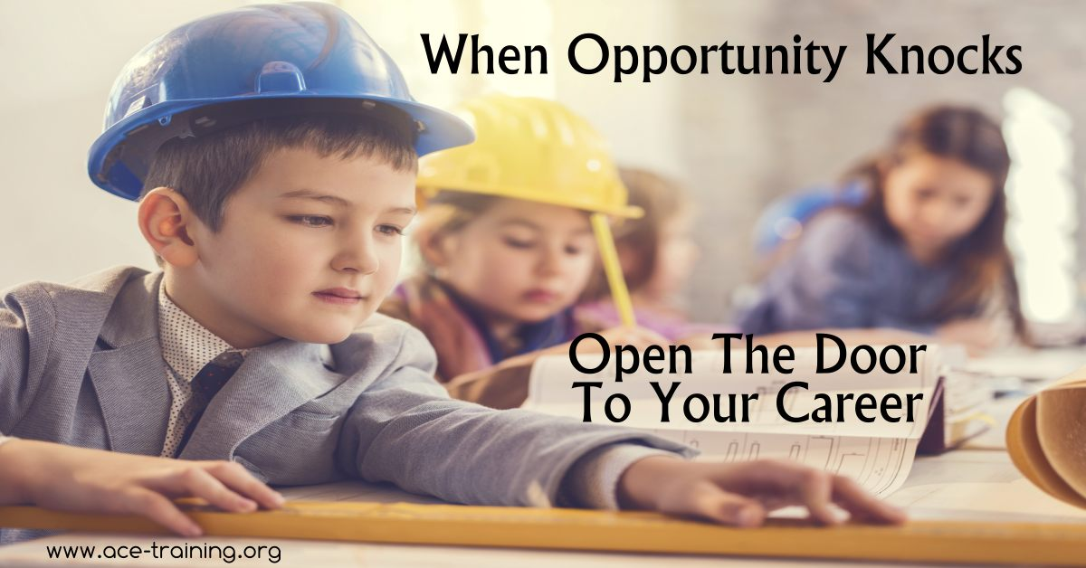 When opportunity knocks open the door to your career